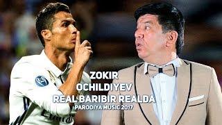 Zokir Ochildiyev - Real baribir realda (PARODIYA) | Зокир - Реал барибир реалда (ПАРОДИЯ 2017)
