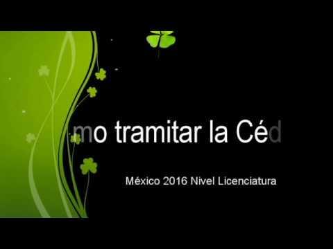 CÓMO TRAMITAR LA CÉDULA MÉXICO LICENCIATURA