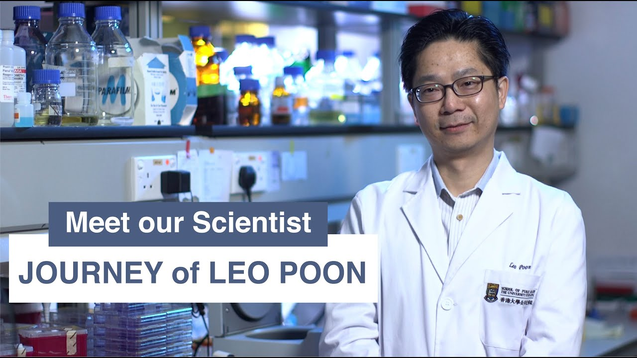 Meet our Scientist – Journey of Leo Poon 我們的科學家 – 潘烈文