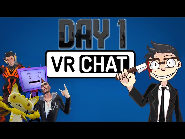 My First Day in VRCHAT