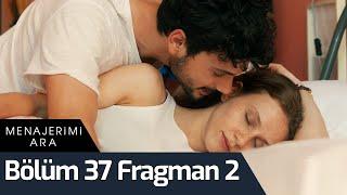 Menajerimi Ara 37. Bölüm 2. Fragman