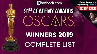 Oscars 2019 Winners | Complete List | 91st Academy Awards | GK for SSC CGL, CHSL, CPO & RRB JE 2019