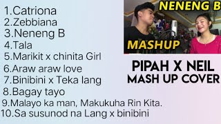 BEST MASHUP SONG BY NEIL ENRIQUEZ and PIPAH PANCHO