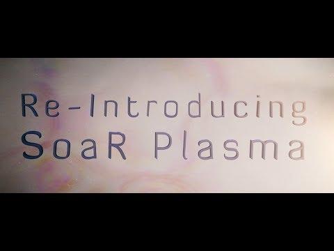 Re-Introducing SoaR Plasma by Ligie!
