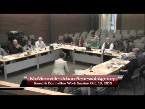 McMinnville Urban Renewal Agency Comittee work session. Oct 13 2015