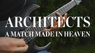 ARCHITECTS - A Match Made In Heaven GUITAR COVER