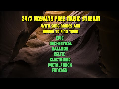 24/7 Royalty Free Music! Epic, Fantasy, Celtic, Ballads, Metal, Electronic and more!