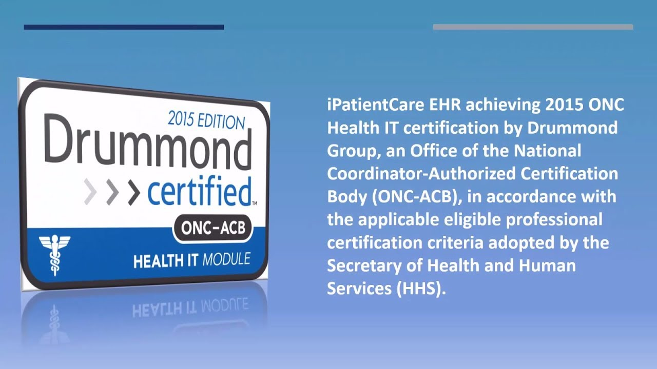 Ipatientcare Ehr Receives 2015 Onc Hit Certification Youtube