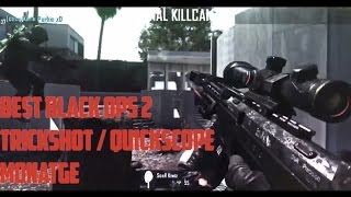 must watch best black ops 2 modern warfare 2 trickshot trickshotting montage quickscope bo2