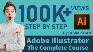 Adobe Illustrator Basics Tutorial | The Complete Beginners Guide in Hindi/Urdu