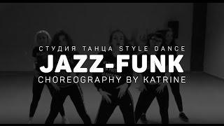 �������� ���� JAZZ-FUNK. Choreography by Katrine. Russia, Nizhnevartovsk. ������