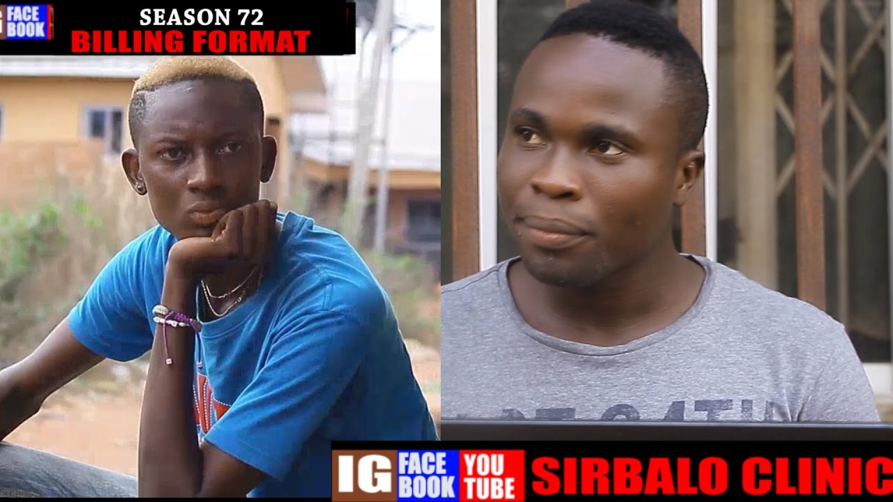 SIRBALO CLINIC - BILLING FORMAT ft THESPIAN NOZY (Season 72 ) (Nigerian  Comedy)