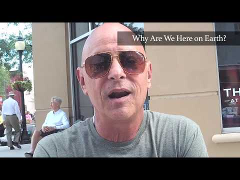 Why Are We Here on Earth? With David Shear