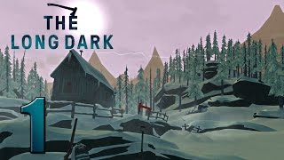 The Long Dark - Part 1 - The Dark Dam!