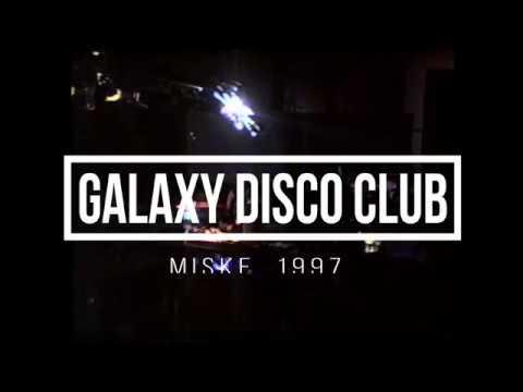 DJ MILLER - GALAXY DISCO CLUB - MISKE 1997. (ZENE: BIONIC - ÚT A FÉNYBE ALBUM)