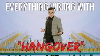 "Everything Wrong With Psy - ""Hangover"""