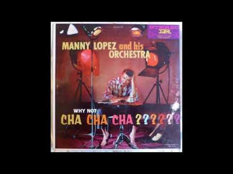 los tres locos-Manny Lopez and his orchestra