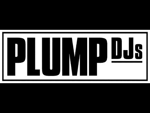 Plump Djs - YES YES (HQ)