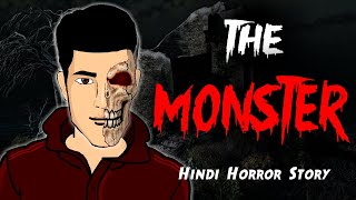 The MONSTER Horror Story | Hindi Animated Horror Story