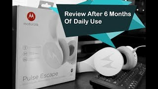 Motorola Pulse Escape Wireless Bluetooth Headphones Review after 6 months of use Techie Singh