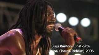 Buju Banton - Instigate (Supa Charge Riddim) 2006