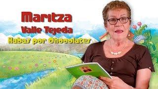 Habas por Chocolates / Los Cuentos de la Tía Maritza