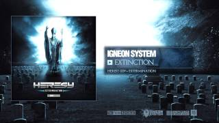 Igneon System - Extinction