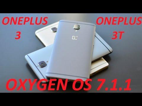 {Oneplus3/3T} OXYGEN OS  7.1.1 Installation / Changelogs
