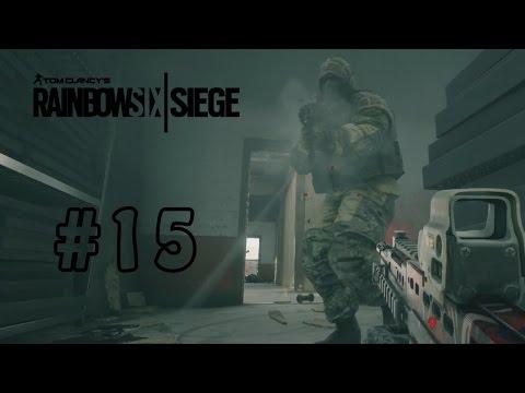 Rainbow Six Siege Multiplayer Gameplay Part 15 - Cracking Under Pressure