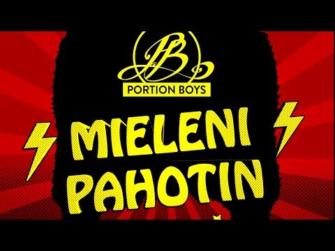 Portion Boys – Mieleni Pahotin