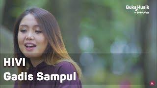 HIVI - Gadis Sampul (with Lyrics)   BukaMusik