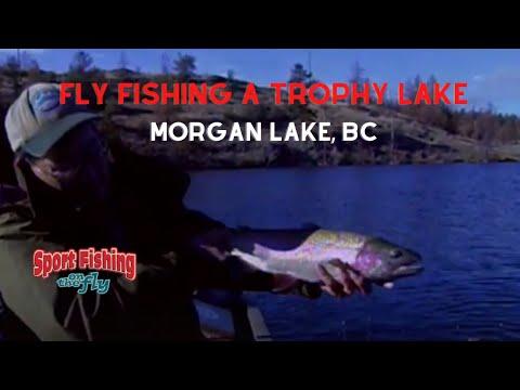 How To Fly Fish Morgan Lake, BC