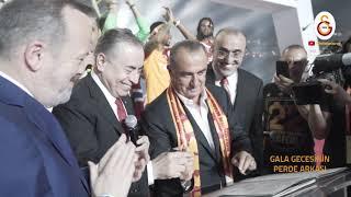 Gala Gecesi | Perde Arkasında Yaşananlar - Galatasaray