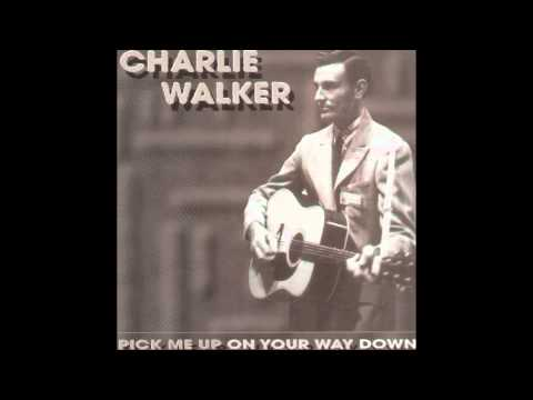Charlie Walker - Close All The Honky Tonks
