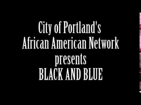 City of Portland Black History Month  Black and Blue Panel   February 11, 2015