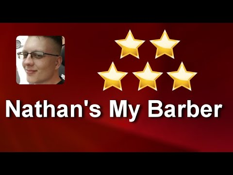 Nathans My Barber Longview Wa 5 Star Review From Ks Youtube