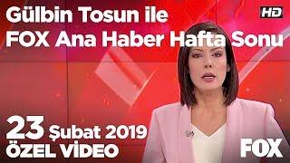 İsrail Gazze şeridi'nde çocuk katletti! 23 Şubat 2019 Gülbin Tosun ile FOX Ana Haber Hafta Sonu