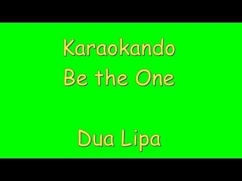 Karaoke Internazionale - Be The One - Dua Lipa ( Lyrics )