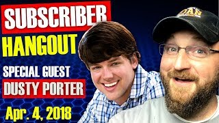 CF LIVE! | SUBSCRIBER HANGOUT | SPECIAL GUEST DUSTY PORTER
