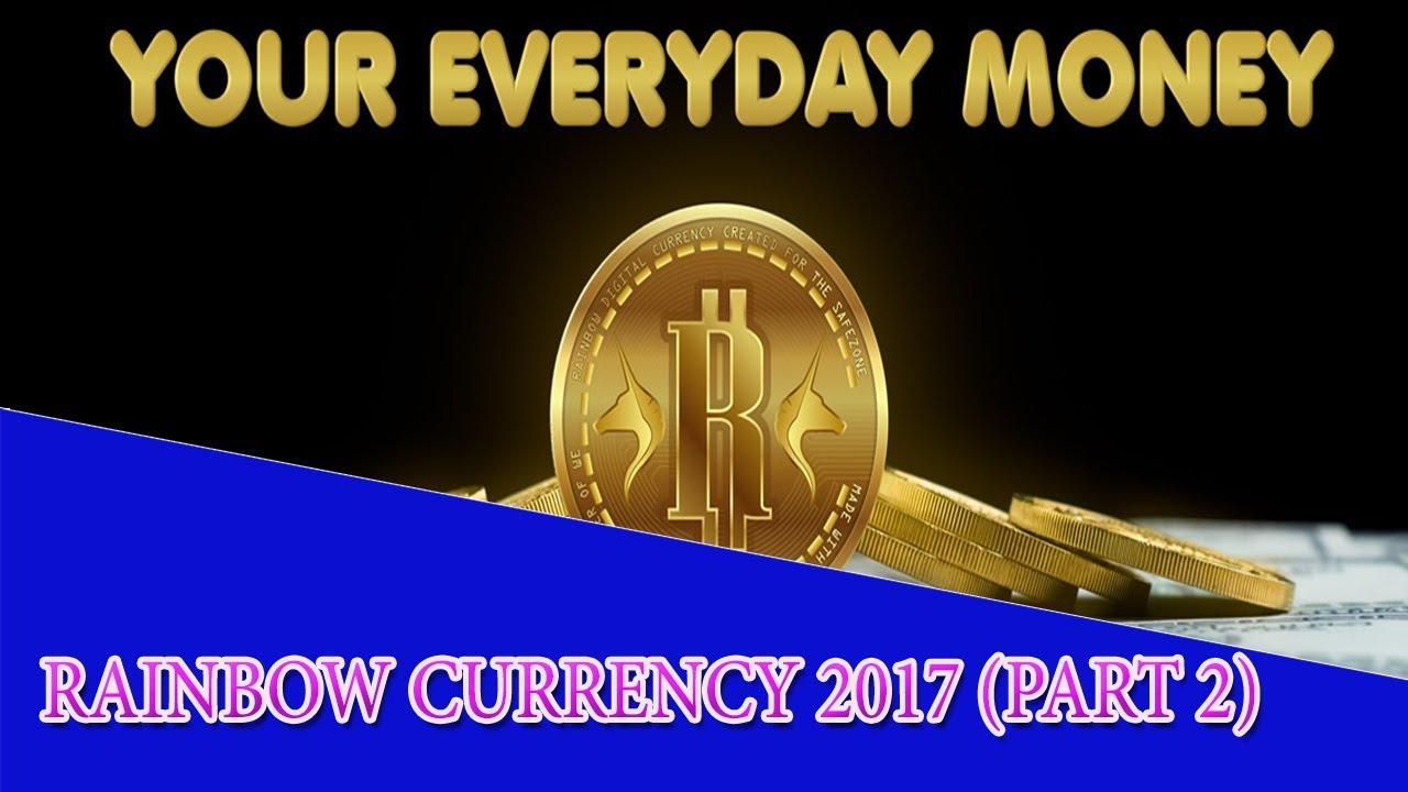Rainbow Currency