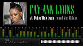 Download Fay-Ann Lyons - We Doing This Owah (Island Mas Riddim) [Soca 2013] MP3 song and Music Video