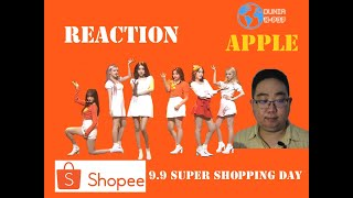 REACTION | GFRIEND (여자친구) - APPLE | SHOPEE 9.9 SUPER SHOPPIN…