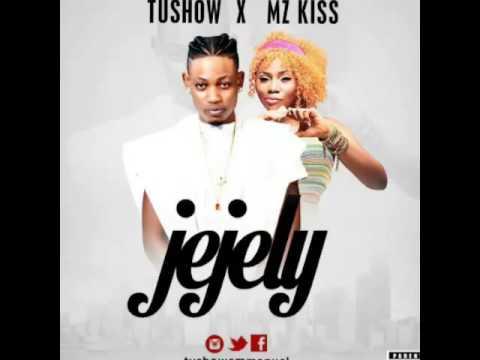 Tushow - Jejely ft Mz Kiss
