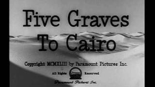 Five Graves to Cairo (1943) - Suite - Miklos Rozsa