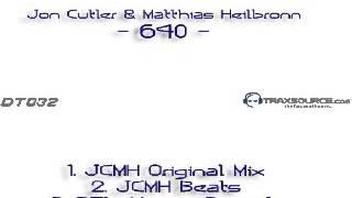 Jon Cutler & Matthias Heilbronn - 640 (Brian Tappert House Rework)