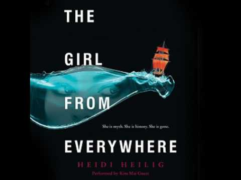 The Girl from Everywhere   Heidi Heilig