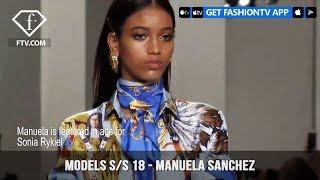 Manuela Sanchez Models Spring/Summer 2018 | FashionTV | FTV