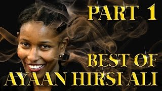 Best of Ayaan Hirsi Ali Amazing Arguments And Clever Comebacks Part 1