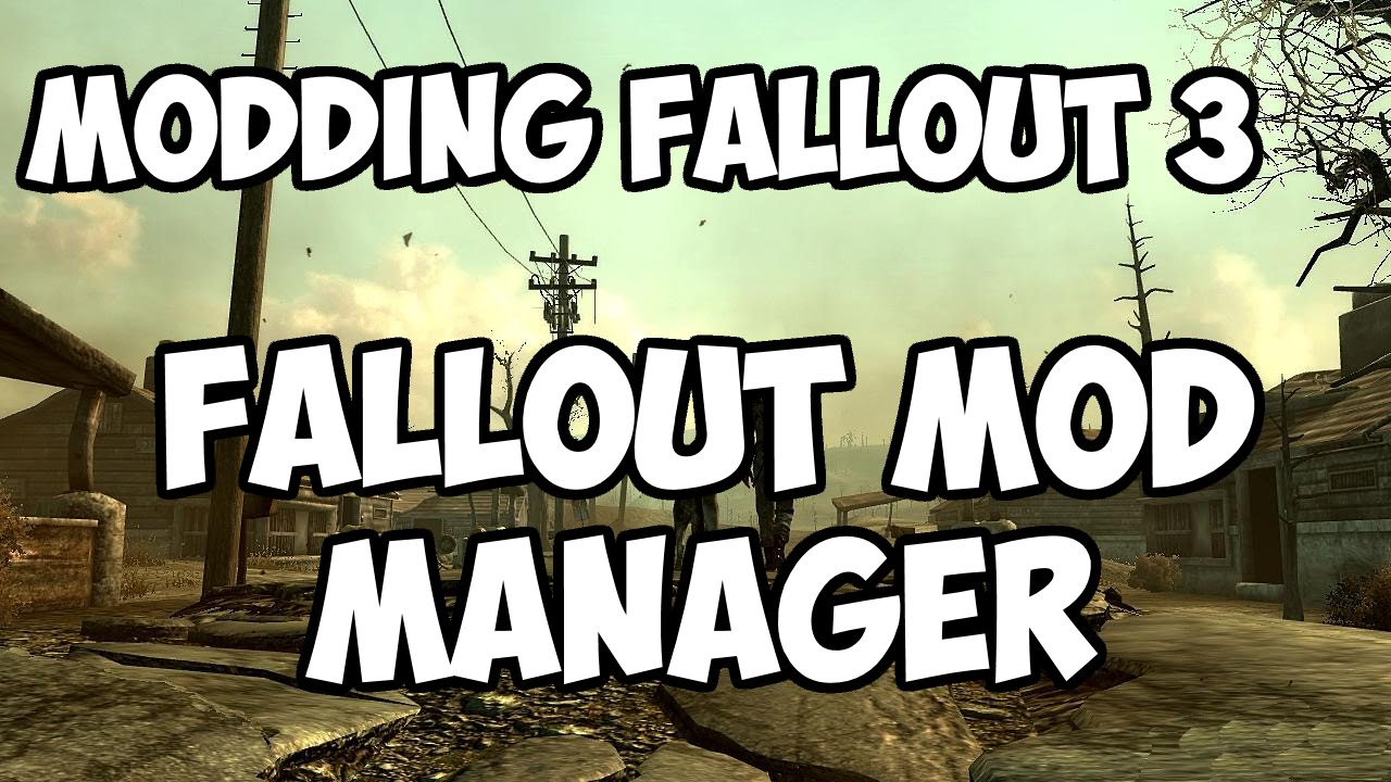 How to use Fallout Mod Manager to Install Fallout 3 Mods