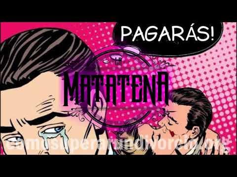 La Matatena - Pagarás (VERSIÓN EN VIVO)